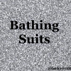 Bathing suits below:
